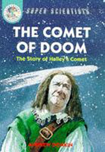 9780750025331: Comet of Doom: Story of Halley's Comet (Super Scientists)