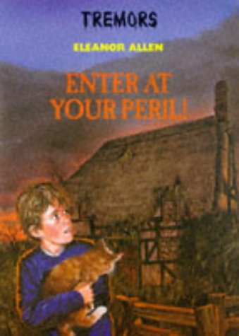 9780750025904: Enter At Your Peril (Tremors)