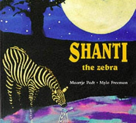 9780750025928: Shanti The Zebra