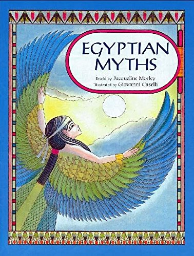 9780750026086: Egyptian Myths (Myths & Legends)