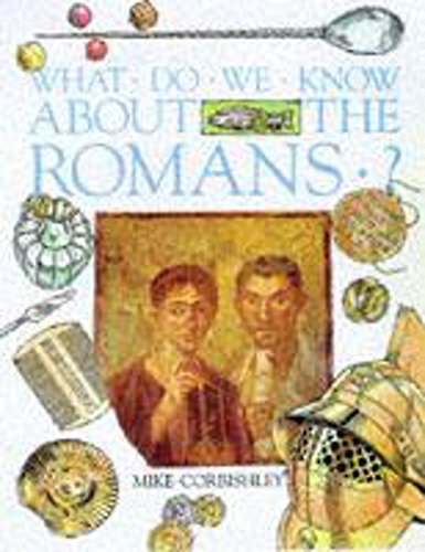 9780750026154: What Do We Know About the Romans?