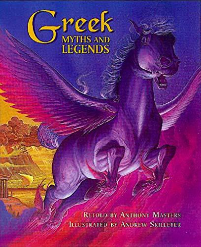 Greek Myths and Legends (Myths & legends): Anthony Masters