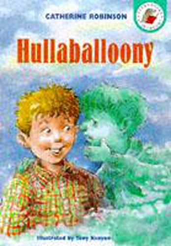 Hullaballoony (Yellow Storybooks) (0750026618) by Catherine Robinson