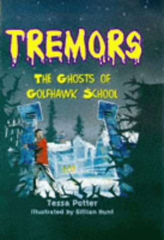 9780750026789: The Ghosts Of Golfhawk School (Tremors)