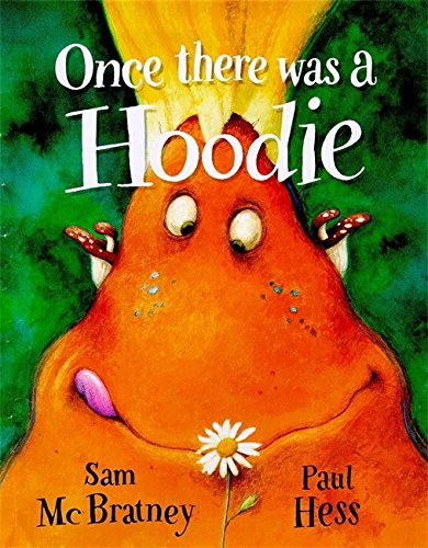9780750027090: Once there was a Hoodie (Picture Books)