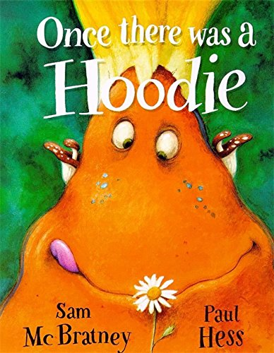 9780750027106: Once there was a Hoodie (Picture Books)