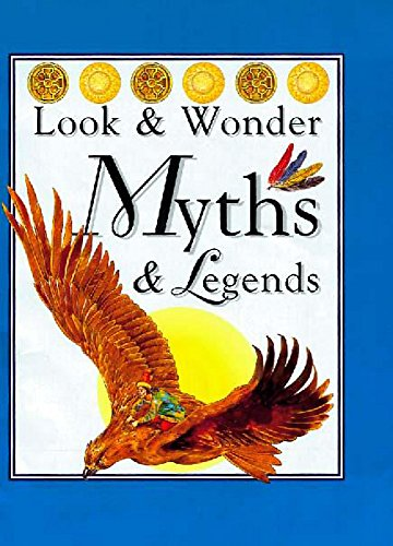 9780750027403: Myths and Legends (Look & wonder)