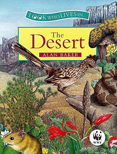 9780750027731: The Desert (Look Who Lives In)