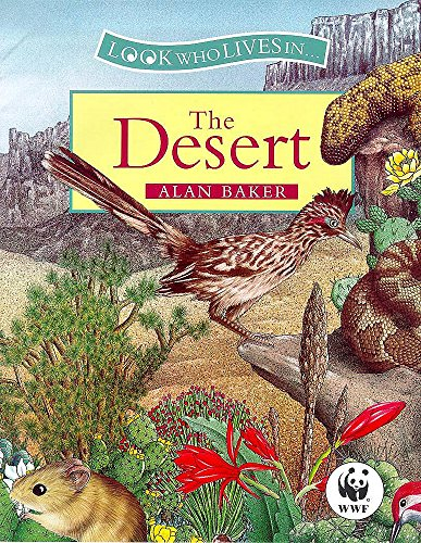 9780750027748: The Desert (Look Who Lives In)