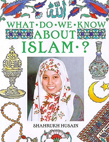 9780750027984: What Do We Know About Islam?