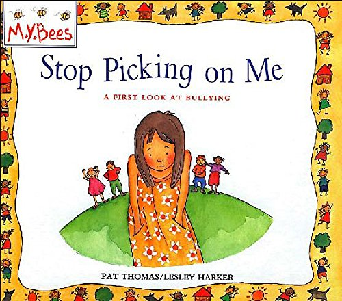 9780750028875: Bullying: Stop Picking on Me (First Look at ...)