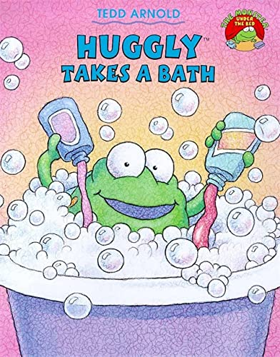 Huggly Takes a Bath (Picture Books): Arnold, Tedd