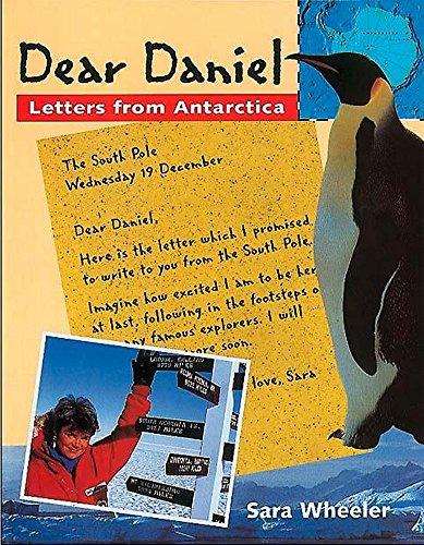 9780750030557: Letters from Antarctica (Dear Daniel)