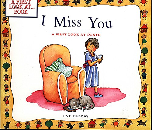 I Miss You: Death (MYBees) (0750030682) by Pat Thomas