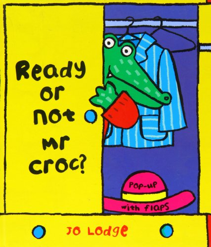 9780750039987: Ready or Not Mr Croc