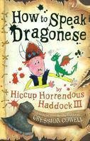 9780750041232: How To Speak Dragonese: Book 3 (How To Train Your Dragon)