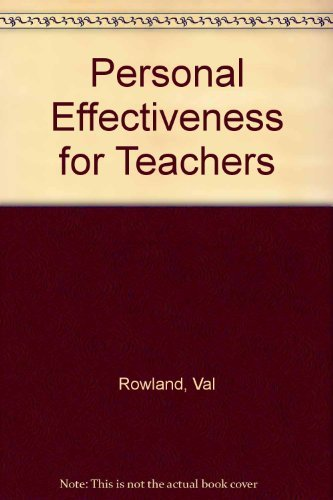 9780750101851: Personal Effectiveness for Teachers