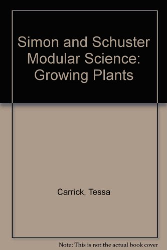 9780750101899: Simon and Schuster Modular Science: Growing Plants
