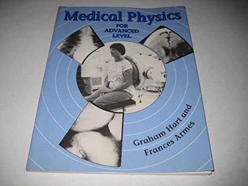 9780750102292: Medical Physics for Advanced Level