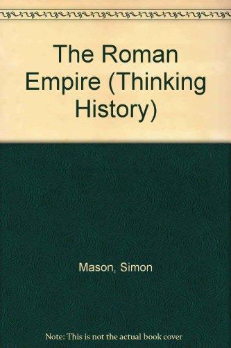 9780750103992: The Roman Empire (Thinking History)