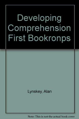 Developing Comprehension: First Book: Stillie, Margaret, Lynskey,