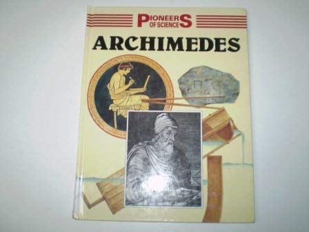 9780750200639: Archimedes (Pioneers of Science)