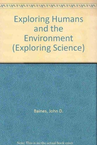 9780750200851: Exploring Humans and the Environment (Exploring Science)