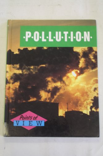 9780750201988: Pollution (Points of View)