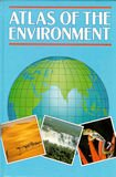 Atlas of the Environment (Wayland thematic atlases): Baines, John; Chidley,