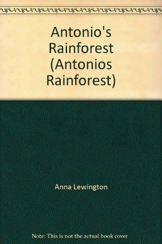 Antonio's Rainforest (Antonios Rainforest): Lewington, Anna.
