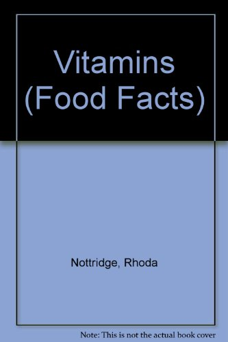 9780750203593: Vitamins (Food Facts)