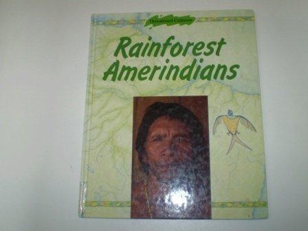 Rainforest Amerindians (Threatened Cultures): Lewington, Anna