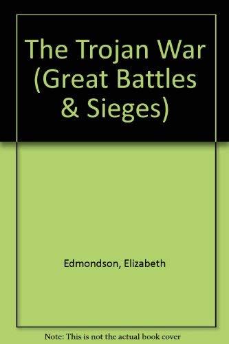 9780750206259: The Trojan War (Gr.Bttls and Sieges) (Great Battles & Sieges)
