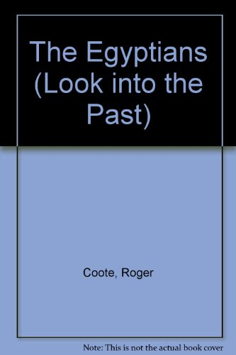 9780750207270: The Egyptians (Look Into The Past)