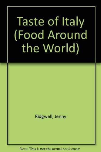 9780750207447: Taste of Italy (Food Around the World)
