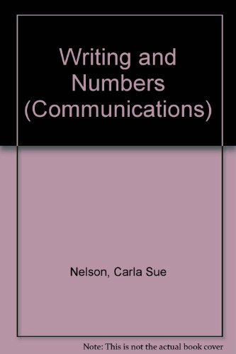 Writing and Numbers (Communications) (0750208546) by Nelson, Nigel; De Saulles, Tony