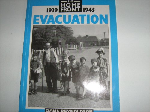 9780750209489: Evacuation (Home Front)