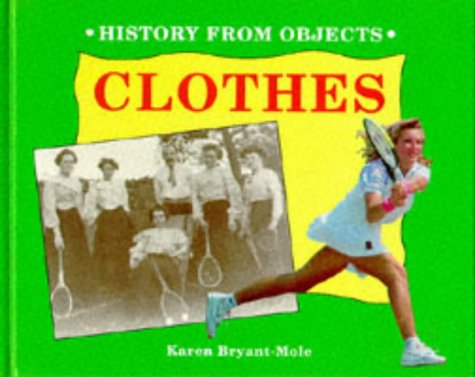 9780750210195: Clothes (History from Objects)