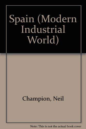 9780750215978: Spain (The Modern Industrial World)