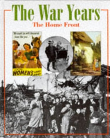 9780750216104: War Years: The Home Front (Second World War)