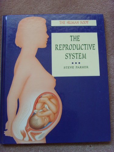 9780750217682: Reproductive System (The Human Body)