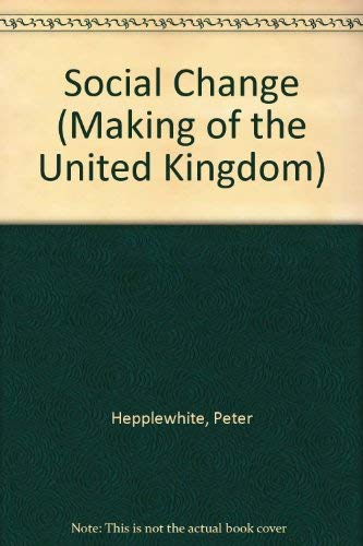 9780750218146: The Making Of The Uk 1500-1750  Social Change (Making of the United Kingdom)