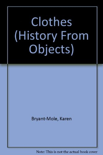 9780750218948: Clothes (History from Objects)