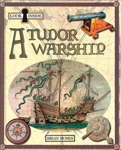 9780750219570: A Tudor Warship (Look Inside)