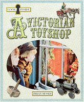 Look Inside a Victorian Toyshop: Moses, Brian