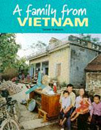 A Family from Vietnam (Families Around the World) (0750220287) by Julia Waterlow