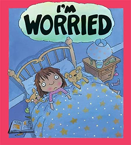 9780750221313: I'm Worried (Your Feelings)