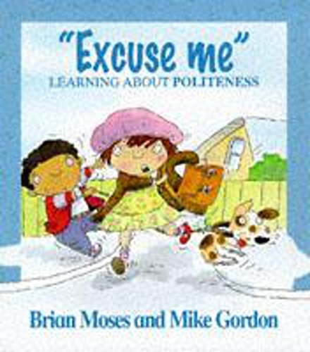 9780750221382: Excuse Me - Learning About Politeness (Values)