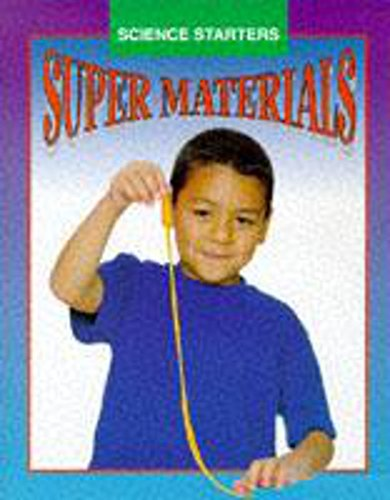 9780750221641: Super Materials (Science Starters)