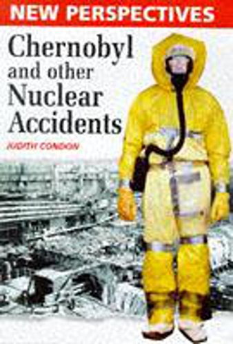9780750221702: Chernobyl and Other Nuclear Accidents (New Perspectives Series)